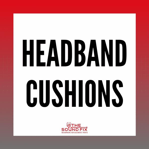 Replacement Headphone Headband Cushions